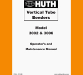Huth Vertical Benders Operations Manual