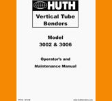 Huth Vertical Benders Operations Manual